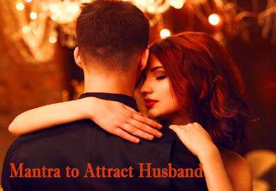 Mantra to Attract Husband - Tantra Jadu