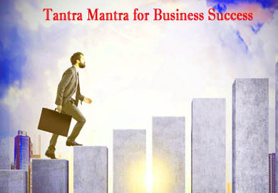 Tantra Mantra for Business Success