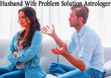 Husband Wife Problem Solution Astrologer