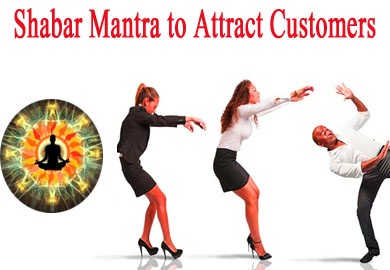 Shabar Mantra to Attract Customers